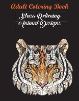 Best Motivational Adult Coloring Book With Stress Relieving Swirly Designs And Fun Animal Patterns