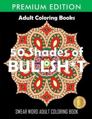 50 Shades Of Bullsh*t