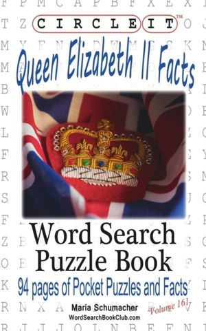 Circle It, Queen Elizabeth Ii Facts, Word Search, Puzzle Book
