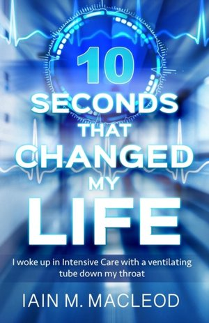 10 Seconds That Changed My Life