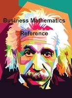Business Mathematics Reference