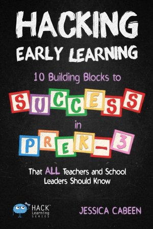 Hacking Early Learning