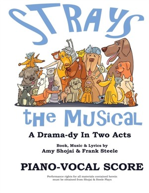 Strays, The Musical