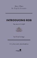 Introducing Rob