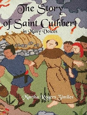 Story Of Saint Cuthbert In Many Voices