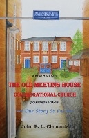 Brief History Of The Old Meeting House Congregational Church