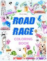 Road Rage Coloring Book