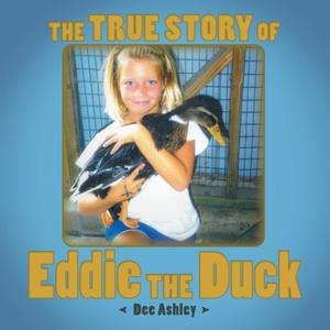 True Story Of Eddie The Duck