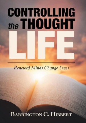 Controlling The Thought Life