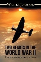 Two Hearts In The War World Ii