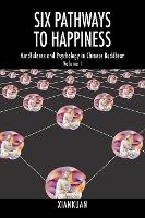 Six Pathways To Happiness