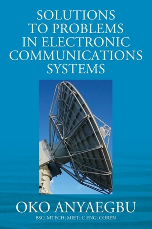 Solution To Problems In Electronic Communications Systems