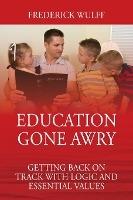 Education Gone Awry