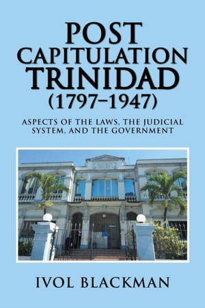 Post Capitulation Trinidad (1797-1947)