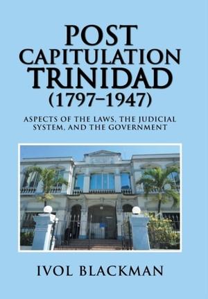 Post Capitulation Trinidad (1797-1947)