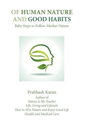 Of Human Nature And Good Habits