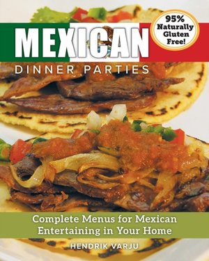 Mexican Dinner Parties