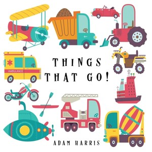 Things That Go!