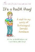 Its A Panda Thing - A Visit To My World Of Pathological Demand Avoidance