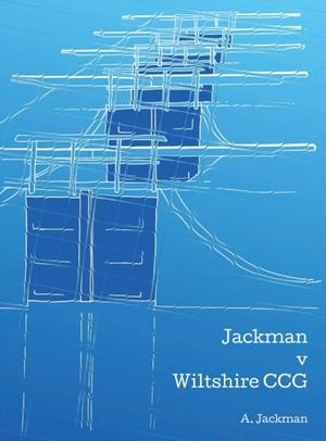 Jackman V Wiltshire Ccg