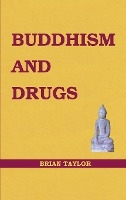 Buddhism And Drugs