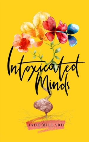 Intoxicated Minds