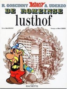 Asterix & Obelix 17 - De Romeinse Lusthof
