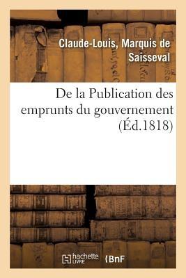 de La Publication Des Emprunts Du Gouvernement