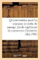 Questionnaires, Examens de Sortie Et de Passage, Ecole Superieure de Commerce Et D'Industrie