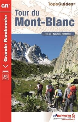 GR TMB Tour du Mont Blanc 2016