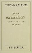 Joseph und seine Brüder I. Die Geschichten Jaakobs ( Frankfurter Ausgabe)