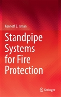Standpipe Systems for Fire Protection