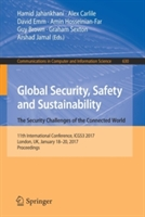 Global Security, Safety and Sustainability - The Security Challenges of the Connected World