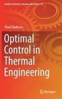Optimal Control in Thermal Engineering