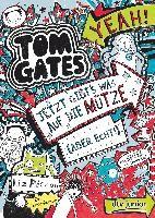 Tom Gates 06. Jetzt gibt's was auf die Mütze (aber echt!)