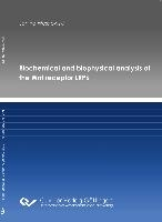 Biochemical and biophysical analysis of the Wnt receptor LRP6