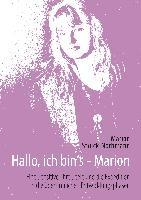 Hallo, ich bin's - Marion
