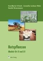 Nutzpflanzen - Module für SI und SII