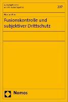Fusionskontrolle und subjektiver Drittschutz
