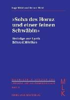 """""""Sohn des Horaz und einer feinen Schwäbin"""""""