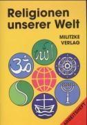 Religionen unserer Welt. Arbeitsheft
