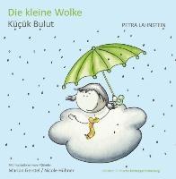 Die kleine Wolke. KITA-Version deutsch/türkisch