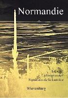 Normandie - Lichtsignaturen - Signatures de la Lumiére