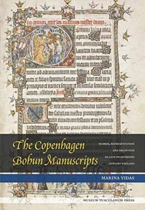 The Copenhagen Bohun Manuscripts