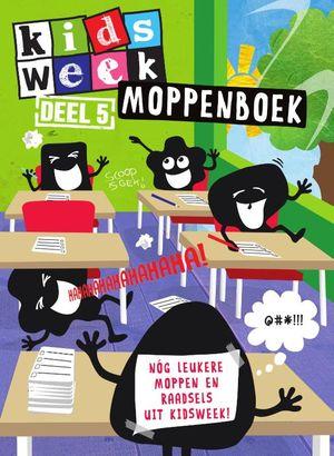 Kidsweek moppenboek - 5 Nóg leukere moppen en raadsels uit Kidsweek