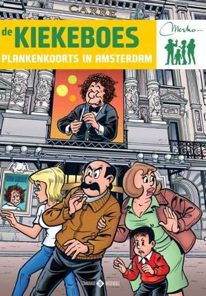 Plankenkoorts in Amsterdam