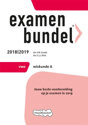 Examenbundel - vwo Wiskunde A 2018/2019