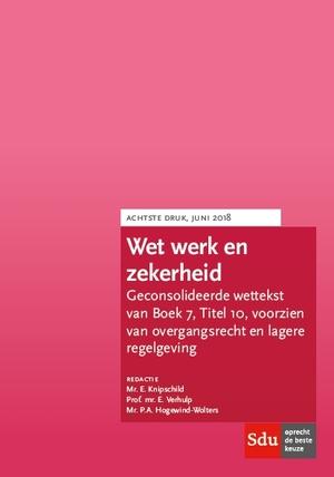 Wet werk en zekerheid (WWZ). Editie 2018