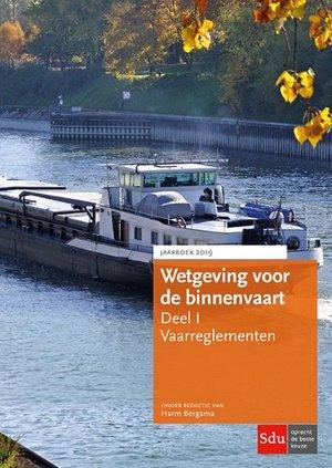 Wetgeving voor de binnenvaart Deel I. Vaarreglementen.