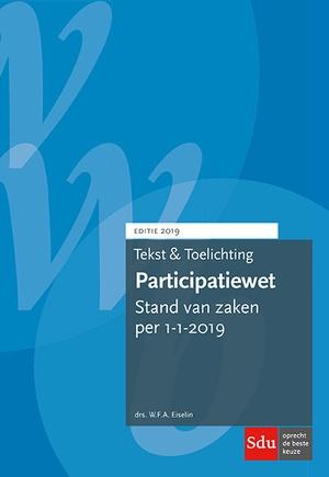 Tekst en Toelichting Participatiewet. Editie 2019